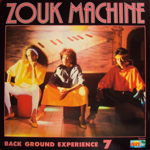 Zouk Machine Background Experience 7 - Zouk Machine [VG+/VG+]