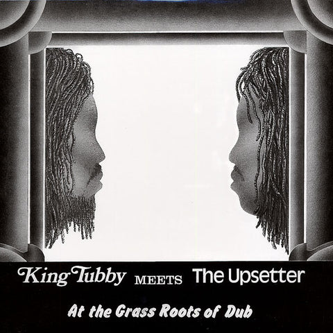 King Tubby Meets The Upsetter ‎– At The Grass Roots Of Dub [VG+/VG+]