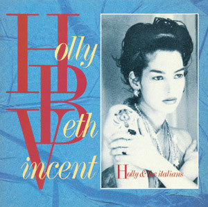 Holly Beth Vincent ‎– Holly And The Italians [VG+/VG+]