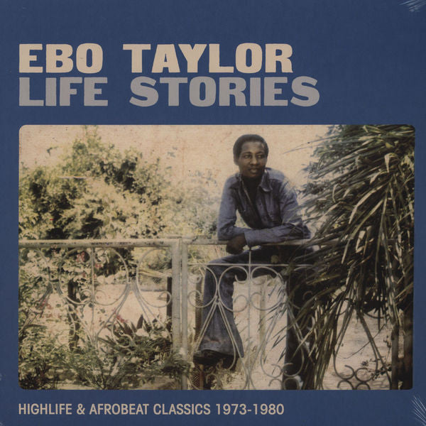 Ebo Taylor ‎– Life Stories (Highlife & Afrobeat Classics 1973-1980) [VG+/VG+/VG+]