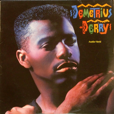 Demetrius Perry ‎– Another World [VG+/VG+]