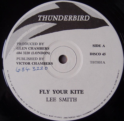 Lee Smith / Thunderbird Band ‎– Fly Your Kite [VG]