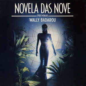 Wally Badarou ‎– Novela Das Nove (Spider Woman) [VG+/VG]