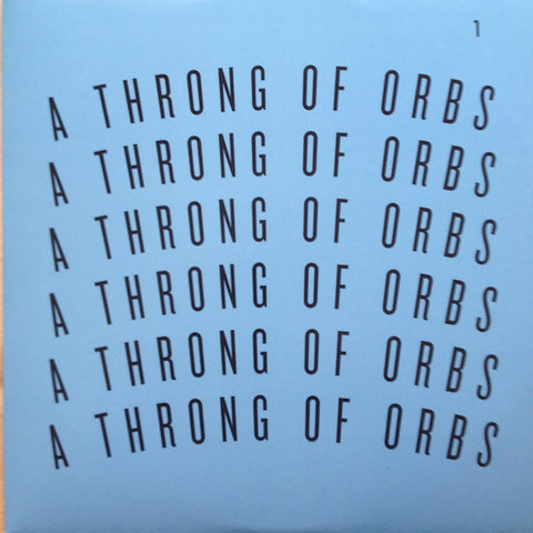 Various - A Throng Of Orbs Volume One