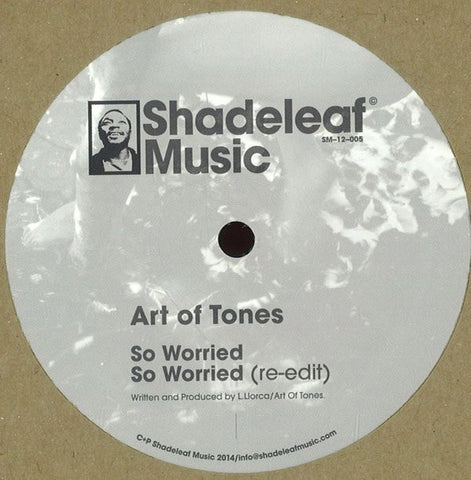 Art Of Tones / thatmanmonkz ‎– So Worried