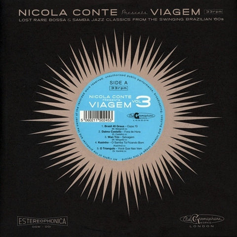 Various ‎– Nicola Conte Presents Viagem 3: Lost Rare Bossa & Samba Jazz Classics From The Swinging Brazilian '60s