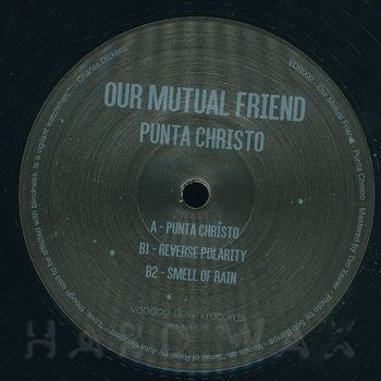 Our Mutual Friend ‎– Punta Christo