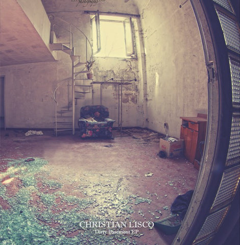 Christian Lisco ‎– Dirty Basement EP