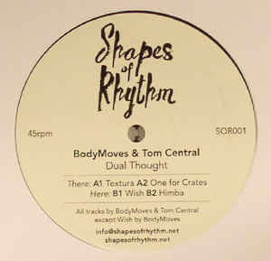 BodyMoves & Tom Central ‎– Dual Thought