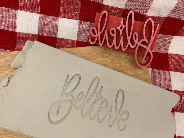"Pottery Stamp, Christmas casual ""Believe"" saying design, Fondant, Cookie Dough, Clay, Leather, Pottery Tool, plastic 3d printed"