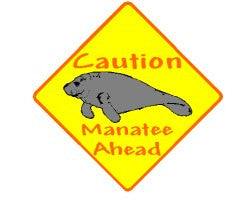 Manatee Sign Caution