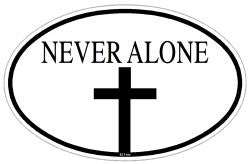 Never Alone Christian Decal / Sticker Oval