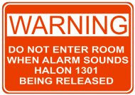 Warning Halon 1301 Released Sign