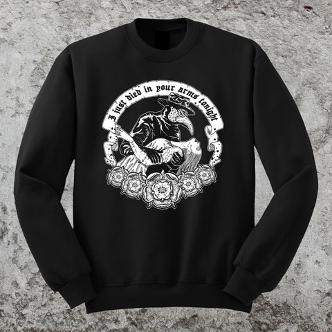 Died In Your Arms Sweatshirt