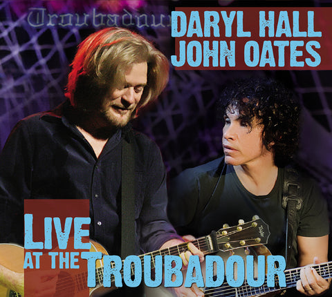 Hall & Oates Live At The Troubadour