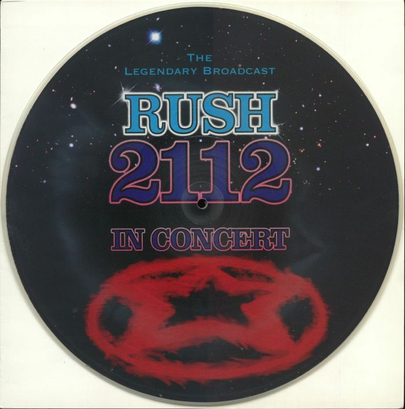 Rush - 2112: In Concert [LP] Limited Collectors Picture Disc, Hand Numbered