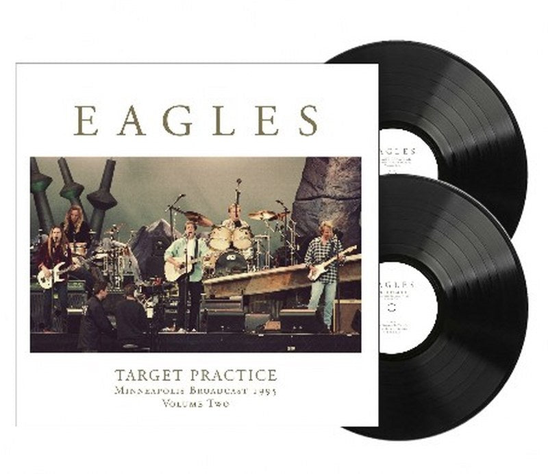 Eagles, The - Target Practice Vol. 2 [2LP] Limited 140gram Black vinyl, import only release
