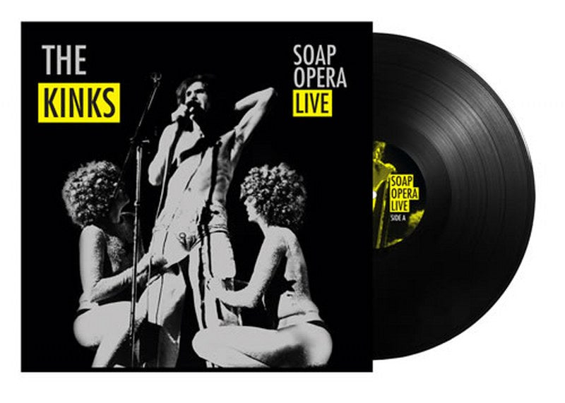 Kinks, The - Soap Opera Live [LP] Limited 140gram Black vinyl, gatefold