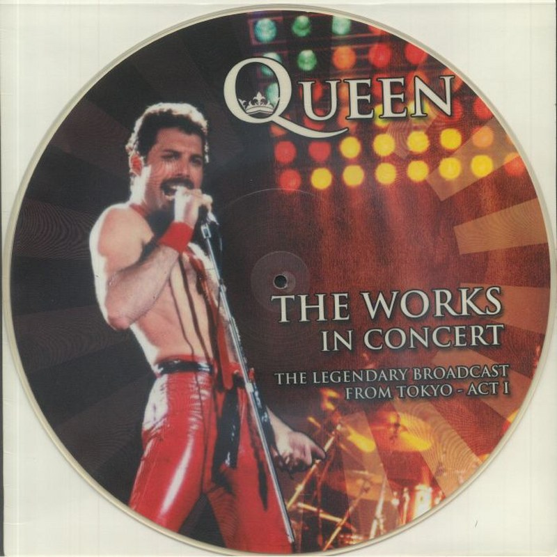 Queen - The Works In Concert: The Legendary Broadcast From Tokyo - Act I - Limited Edition Numbered Picture Disc