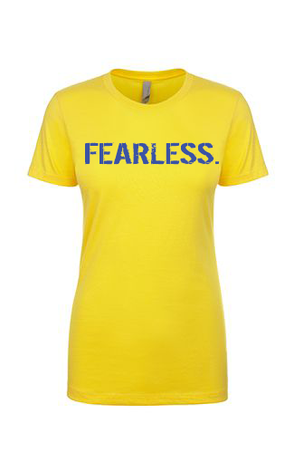 Women's FEARLESS. T-Shirt (Yellow)