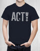 "Men's ""ACT!"" for change shirt -Speak! Act! Stand!"