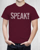 "Men's ""SPEAK!"" for change shirt -Speak! Act! Stand!"