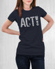 "Women's ""ACT!"" for change t-shirt -Speak! Act! Stand!"