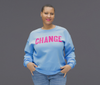 Unisex CHANGE Sweatshirt
