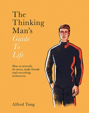 The Thinking Man's Guide to Life Book