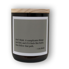 Heartfelt Quote Candle - Don't Think... Just Feel