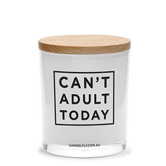 Can't Adult Today Candle