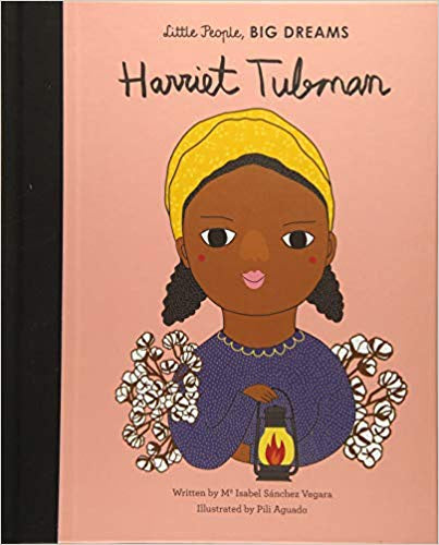 Harrriet Tubman (Little People, Big Dreams)