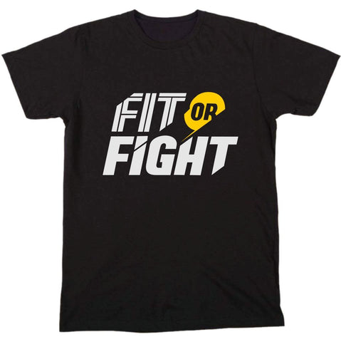 """ Fit Or Fight "" Tee"