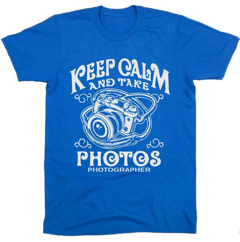 """ Keep Calm Take Photos "" Tee"