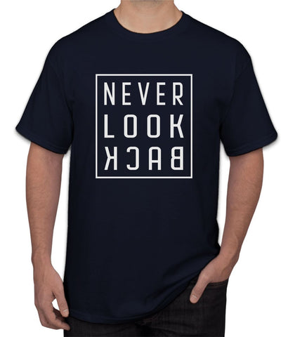 """ Never Look Back "" Tee"