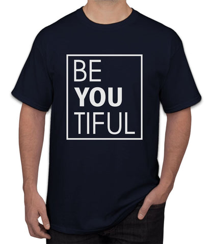 """ Be You Tiful ""  Tee"