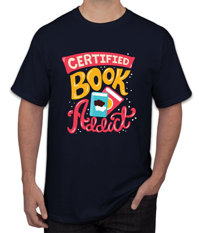 """ Certified Book  Addict "" Tee"