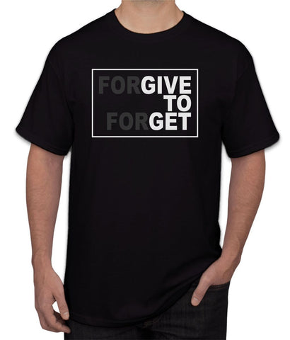 """ Forgive To Forget "" Tee"