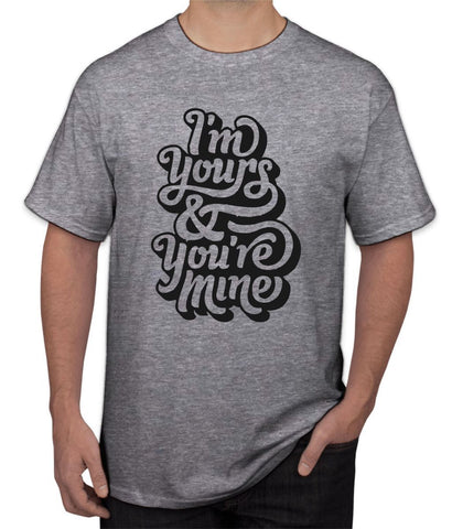 """ I Am Yours "" Tee"