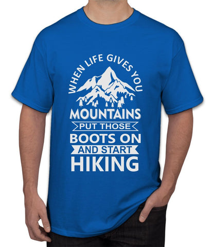 """ Mountains When Life "" Tee"