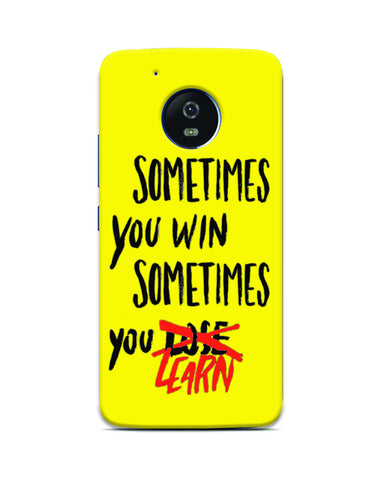 Sometimes You Win Printed Mobile Case