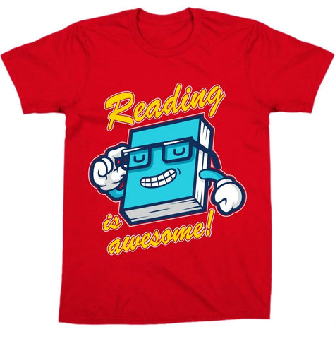 """ Reading Is Awesome "" Tee"