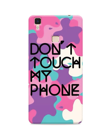 Don't Touch My Phone Printed Mobile Case