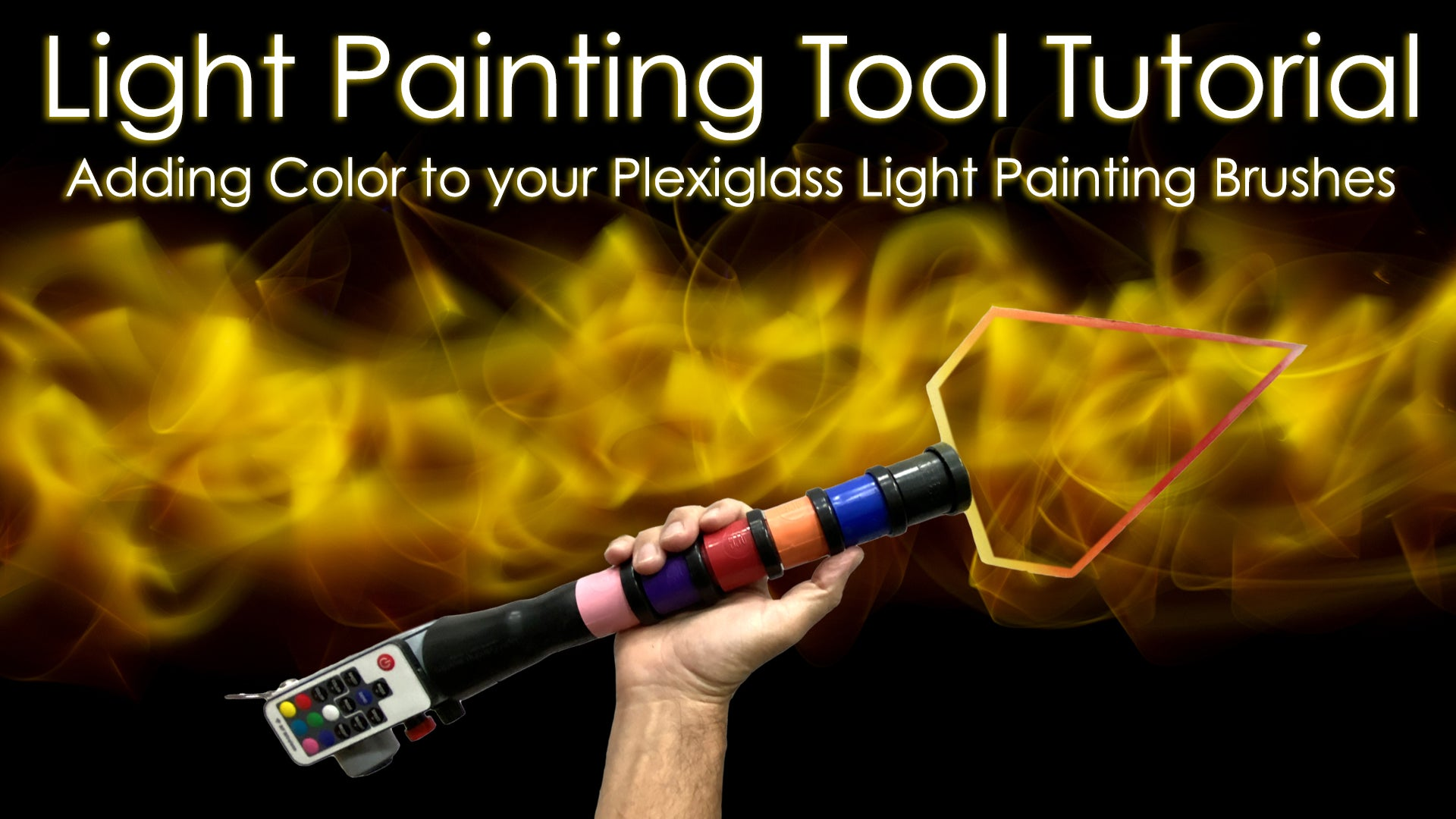Light Painting Plexiglass Tool Tutorial