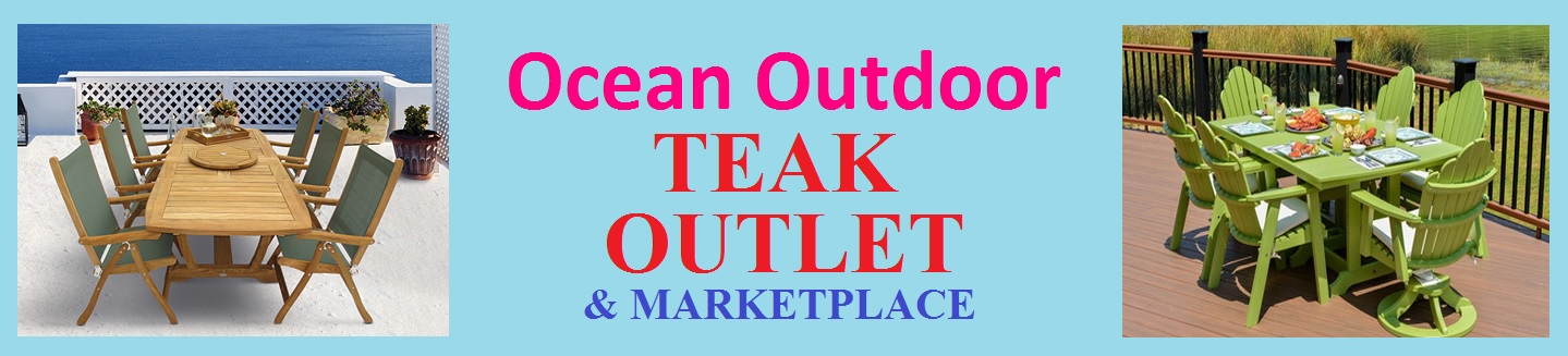Fabulous Home and Patio-Teak Outlet