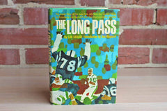 The Long Pass by Lou Sahadi with an Introduction by Don Maynard