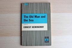 The Old Man and the Sea by Ernest Hemingway