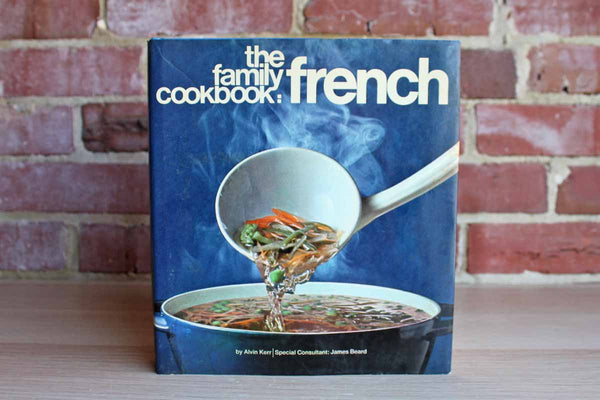 The Family Cookbook:  French by Alvin Kerr