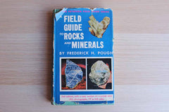 A Field Guide to Rocks and Minerals by Frederick H. Pough