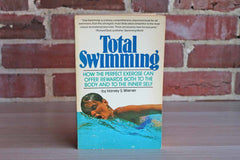 Total Swimming:  How the Perfect Exercise Can Offer Rewards Both to the Body and the Inner Self by Harver S. Wiener
